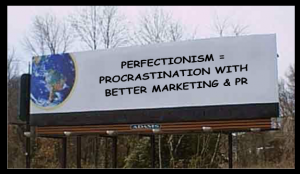 perfectionism-marketing-pr-procrastination-billboard